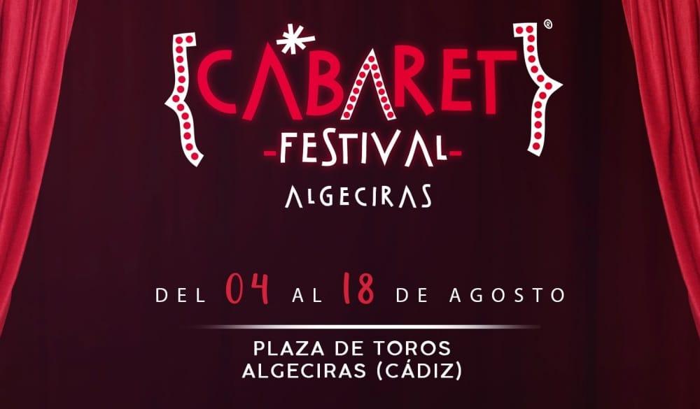 Cabaret Festival en Algeciras – Conciertos, fechas y entradas