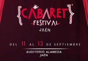 Cabaret Festival en Jaén - Conciertos, fechas y entradas