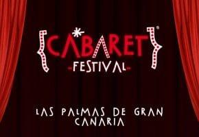 Cabaret Festival en Las Palmas - Conciertos, fechas y entradas