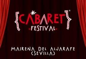 Cabaret Festival en Mairena 2021 | Sevilla - Conciertos, cartel y entradas