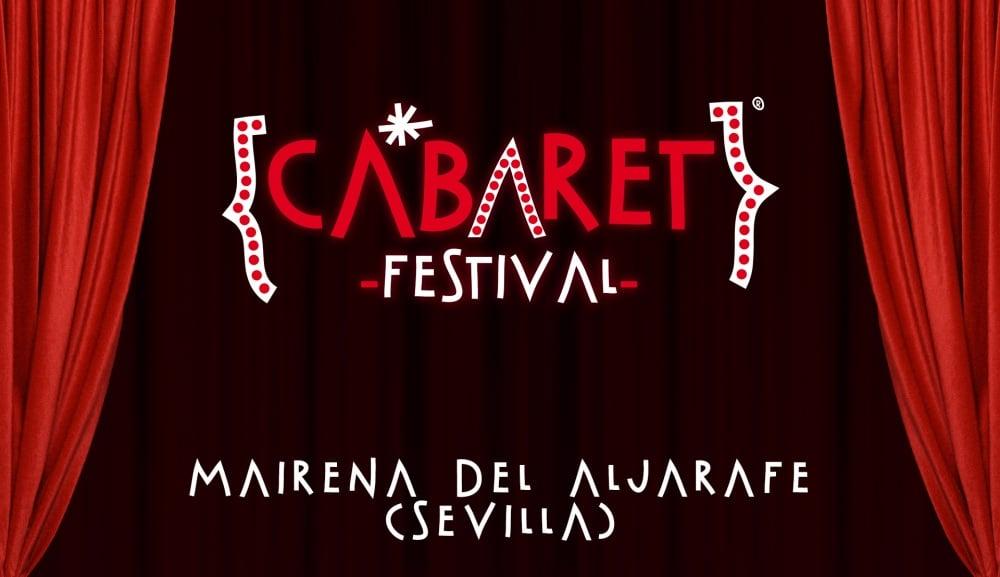 Cabaret Festival en Mairena | Sevilla – Conciertos, fechas y entradas