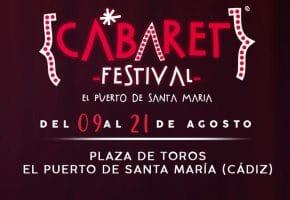 Cabaret Festival en El Puerto de Santa María - Conciertos, fechas y entradas