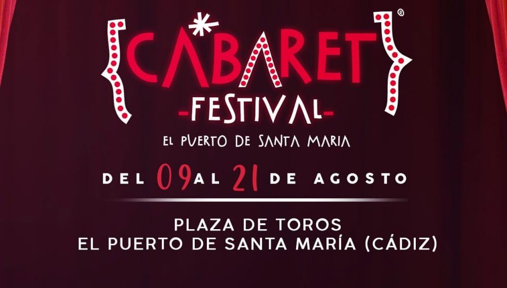 Cabaret Festival en El Puerto de Santa María – Conciertos, fechas y entradas