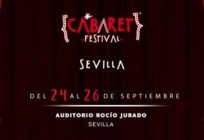 Cabaret Festival en Sevilla - Conciertos, fechas y entradas | Pablo López, Cepeda...
