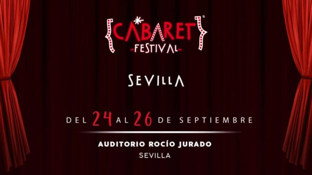 Cabaret Festival en Sevilla – Conciertos, fechas y entradas | Pablo López, Cepeda…