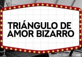 Triángulo de Amor Bizarro en Crew Nation - Crónica