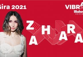 Conciertos de Zahara - Gira Vibra Mahou 2021 - Entradas y fechas