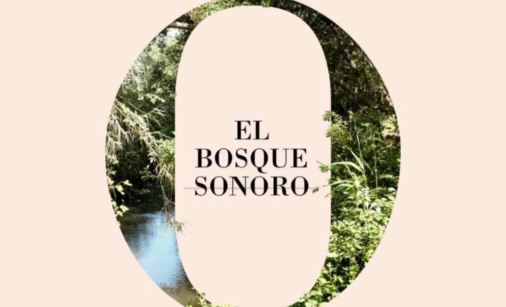 El Bosque Sonoro 2020 – Conciertos, fechas y entradas