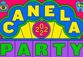 Canela Party 2022 - Cartel, conciertos y entradas