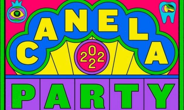 Canela Party 2022 – Cartel, conciertos y entradas