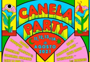 Canela Party 2021 - Cartel, bandas y entradas