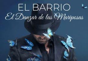 Conciertos de El Barrio - 2021 - Entradas Gira El Danzar de las Mariposas