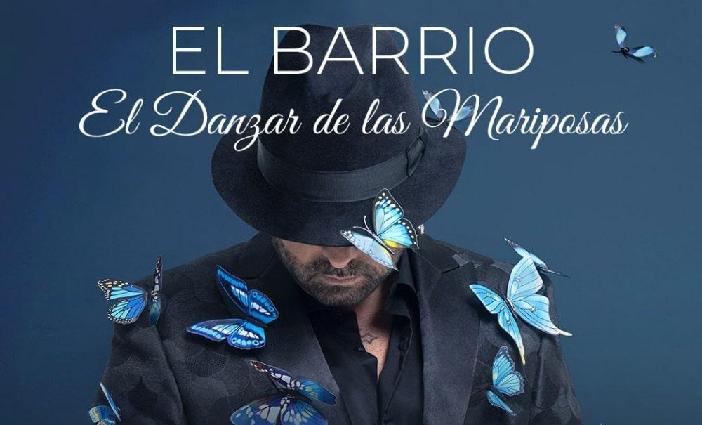 Conciertos de El Barrio – 2021 – Entradas Gira El Danzar de las Mariposas