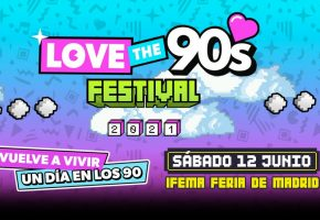 Love The 90s Madrid 2021 - Cartel y entradas
