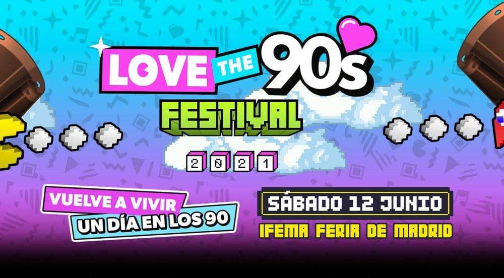 Love The 90s Madrid 2021 – Cartel y entradas