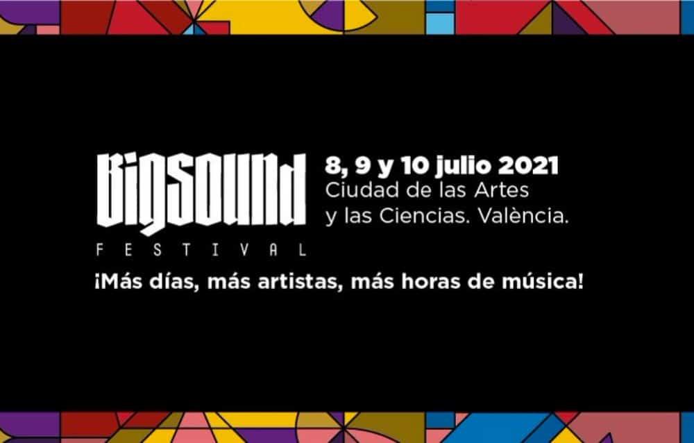 Big Sound Festival 2021 – Cartel, artistas y entradas