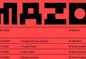 MAZO Madrid 2021 - Conciertos, cartel, fechas y entradas