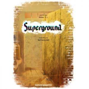 superground libro