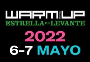 WARM UP Festival 2022 - Rumores, conciertos, cartel y entradas