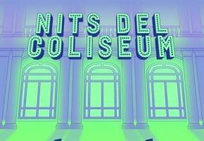 Nits del Coliseum 2021 - Conciertos, fechas y entradas | Cartel