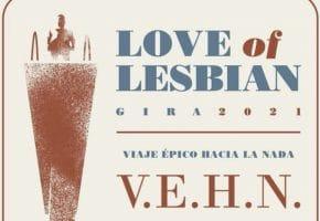 Conciertos de Love of Lesbian en España - 2021 - Entradas