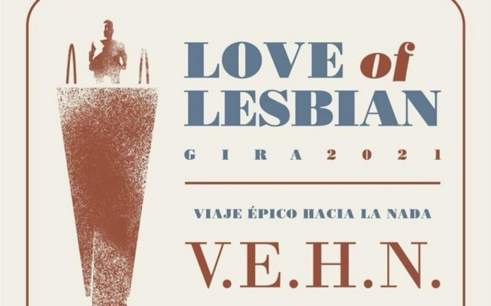 Conciertos de Love of Lesbian en España – 2021 – Entradas