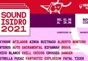 Sound Isidro 2021 - Conciertos, cartel y entradas
