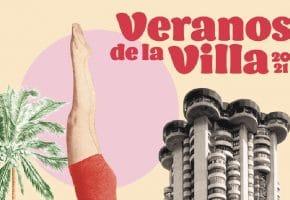 Veranos de la Villa 2021 - Programación, conciertos y entradas