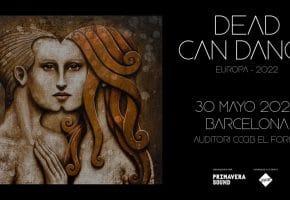 Concierto de Dead Can Dance en Barcelona - 2022 - Entradas