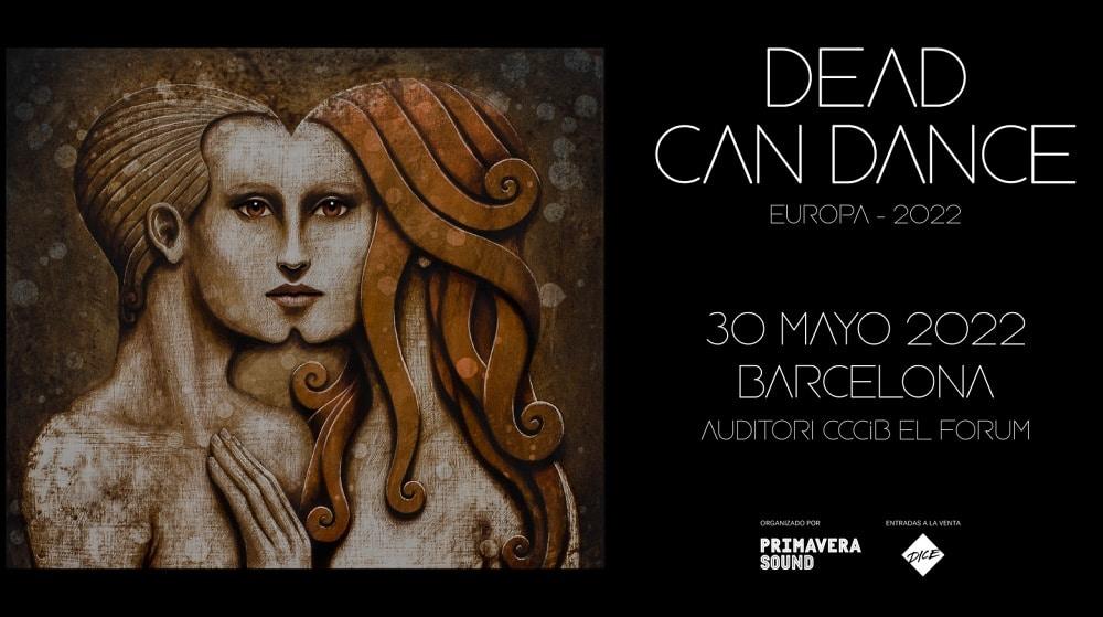 Concierto de Dead Can Dance en Barcelona – 2022 – Entradas