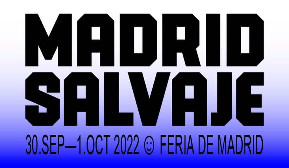 Madrid Salvaje 2022 – Conciertos, cartel y entradas